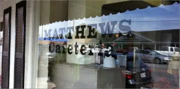 Matthews Cafeteria in Tucker